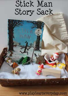 Stick Man Story Sack A fun story sack full of ideas for exploring Stick Man by Julia Donaldson.
