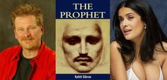 "Hayek Producing Animated Adaptation of Gibran's The Prophet http://www.comingsoon.net/news/movienews.php?id=87415 With a stellar voice cast featuring the likes of co-producer Salma Hayek (who, by the way, is Lebanese), Liam Neeson, John Krasinski, and Quvenzhané Wallis, the movie is, as described by IMDb, going to be composed of ""chapters"" from animation directors from around the world."" http://www.avclub.com/articles/salma-hayek-is-going-to-make-khalil-gibrans-the-pr,69965/"