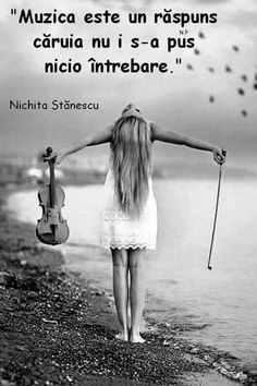 Muzica Science And Nature, True Words, Classical Music, Love Life, Motto, Cool Words, My Music, Reflection, Thoughts