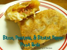 Fantastical Sharing of Recipes...and more!: Bacon, Pineapple, & Banana Pepper Pizza Rolls