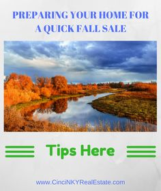Learn how best to prepare a home for a quick fall sale with tips on interior/exterior preparation, pricing and more.