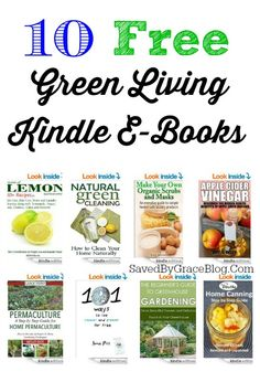 Free Kindle E-Book Friday: Green Living Books - Saved By Grace
