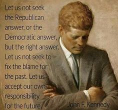 Wise Motivational Photoquotes : Wise and Famous Quotes of John F Kennedy