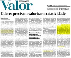 Líderes precisam valorizar a criatividade - Valor Econômico (impresso) 13-11-14