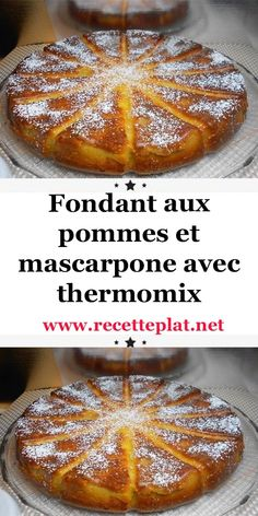 Fondant aux pommes et mascarpone avec thermomix - Best Pins France Dump Cake Recipes, Cheesecake Recipes, Dessert Recipes, Apple Recipes, Sweet Recipes, Passover Desserts, Grilled Desserts, Easy Summer Desserts, Thermomix Desserts