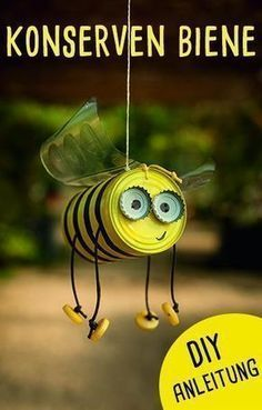 Crafts with tin cans: the canned bee - Upcycling idea for the garden! - Crafts with tin cans: the canned bee – Upcycling idea for the garden! … Crafts with tin cans: the canned bee – Upcycling idea for the garden! Tin Can Crafts, Bee Crafts, Kids Crafts, Kids Garden Crafts, Yard Art Crafts, Garden Kids, Diy Garden, Balcony Garden, Summer Crafts