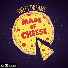 Sweet dreams are made of cheese banyuwangi di 2019 пицца, иллюстрации, dan Pizza Restaurant, Menu Pizza, Logo Pizzeria, Pizza Sign, Pizza Art, Pizza Meme, Pizza Pizza, Pizza Humor, Pizza Branding