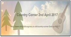 Country Corner 2nd April 2017 Hawkesbury Radio 89.9FM 6pm-9pm 2nd April 2017 NSW Australia. All the latest country music promotions for everyone worldwide.
