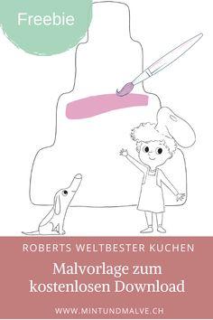 """Mit der kostenlosen Malvorlage zum Bilderbuch """"Roberts weltbester Kuchen"""" von Anne-Kathrin Behl kannst du den Kuchen dekorieren, wie du möchtest! Bring Farbe, Glitzer und mehr ins Spiel und gestalte deinen weltbesten Kuchen! #malen #malvorlage #kreativ #kinder #kinderbeschäftigung #freebie #ausmalbild Interview, Map, Author, Books For Kids, School Children, Game Ideas, Infant Games, Maps"""