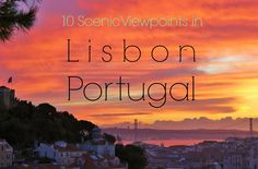 The Lisbon hills are giving us a workout, but our reward are the scenic Lisbon viewpoints showing us the brightly colored city from different angles. Check out these 10 scenic viewpoints in Lisbon!