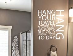 Hang your towel wall sticker Bathroom wall decal Bathroom Wall Stickers, Wall Stickers Quotes, Wall Decor Quotes, Wall Decal Sticker, Diy Wall Decor, Decor Around Tv, Beautiful Wall, Wall Art, Towel