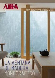 Aitim N.305 La ventana de madera Sumario: http://infomadera.net/uploads/publicaciones/pdf_302_3050103.pdf