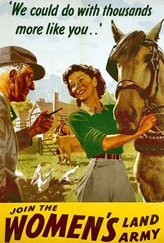 """British WWII poster, """"We could do with thousands more like you.."""" - Join the Women's Land Army"""