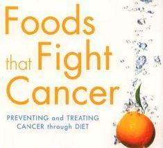 Cancer Fighting Foods ~~ Cancer Diet