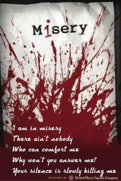 Song lyrics .....misery