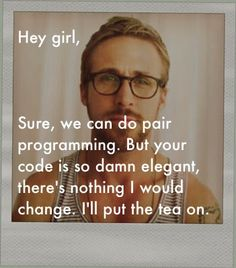 More guys should react to girl computer scientists this way.
