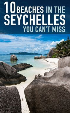 10 Beaches In The Seychelles You Can't Miss