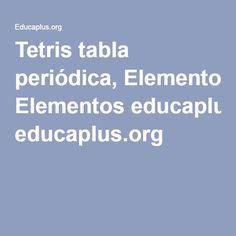 Tabla peridica etimolgica elementos qumicos galilei tetris tabla peridica elementos educaplus urtaz Image collections