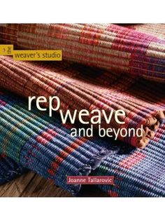 Rep Weave and Beyond is now available in eBook format | InterweaveStore.com