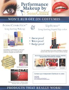 Ah yes!  Our lipstick (and make-up) is perfect for anyone who needs longlasting color and can't worry about reapplying it every 10 minutes.  And, it won't come off on your costumes!!    Order yours at www.SeneGence.com/JustFaceIt and dance the night and day away!