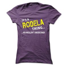 [Hot tshirt name list] Its a RODELA Thing  Coupon Today  Its your thing!  Tshirt Guys Lady Hodie  SHARE and Get Discount Today Order now before we SELL OUT  Camping a rodela thing christmas tshirt its a today