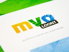 MVO Loont    Meer weten over dit project? Kijk op:  http://www.nilsson.nl/portfolio/2012/mvo-loont