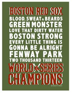 Red Sox World Series  2013 Framed Red Sox Print - Green $25 + shipping