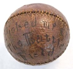 Civil War era baseball found in 1862 at the site of the Battle of Shiloh.  Picked up by G.F. Hellum from the 69th Colored Infantry.