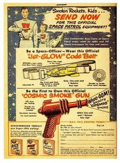 66 super ideas for science fiction weapons guns space age Vintage Space, Vintage Ads, Retro Ads, Vintage Stuff, Toy Rocket, Pulp Fiction Comics, Alien Planet, Old Time Radio, Space Toys