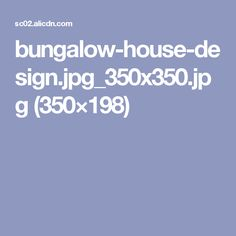 bungalow-house-design.jpg_350x350.jpg (350×198)