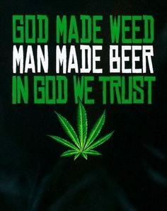 funny weed pictures | If Weed was legalized; we would…