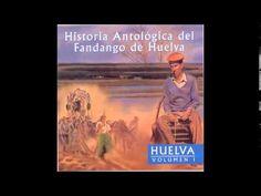 18. JOSÉ MARÍA DE LEPE - HUELVA (HUELVA I; HISTORIA ANTOLÓGICA DEL FANDANGO DE HUELVA) - YouTube