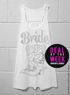 "Use coupon code ""pinterest"" Cowgirl Boots Bride - Country - White with Silver Flowy Racerback Tank by DentzDesign"