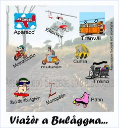 Transporting in Bolognese Dialect  www.succedesoloabologna.it