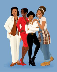 """In a 90s kind of world, I'm glad I've got my girls!"" This is an illustration of Khadijah James (Queen Latifah), Maxine Shaw (Erika Alexander), Regine Hunter (Kim Fields), and Synclaire James (Kim Coles) from the 90s sitcom Living Single."