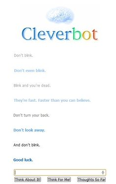 Oh, cleverbot. Actually tried this and it works