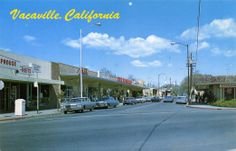 Vintage post card of Vacaville, California- memories of Downtown.