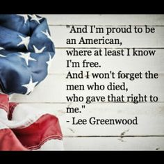 Land of the free, because of the brave.