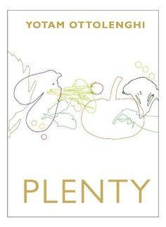 Buy Plenty by Yotam Ottolenghi at Mighty Ape NZ. With his fabulous restaurants and bestselling Ottolenghi Cookbook, Yotam Ottolenghi has established himself as one of the most exciting talents in the. Yotam Ottolenghi Plenty, Vegetarian Cookbook, My Cookbook, Vegetarian Recipes, Vegetable Recipes, Vegan Vegetarian, Plenty Cookbook, Dulce De Leche, Sweets
