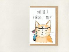 YoU'Re a PURRFECT MUM / MOM  . greeting card . boho cat . mothers day birthday thank you . australia