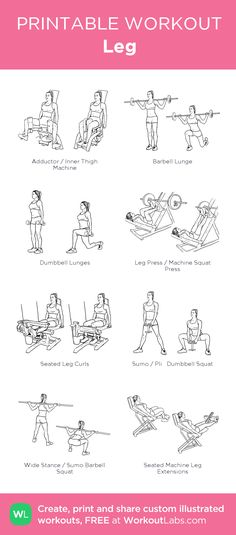 Leg: my visual workout created at WorkoutLabs.com • Click through to customize and download as a FREE PDF! #customworkout