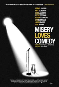 Misery Loves Comedy (2015)