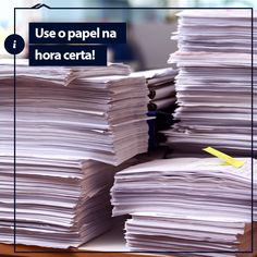 Você sabia que a cada ano consumimos o papel equivalente a 2 árvores? Dá para reduzir – e muito – essa quantidade com medidas simples, como usar a frente e o verso das folhas, imprimir apenas o necessário e utilizar o celular ou tablet para fazer anotações cotidianas.