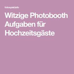 Witzige Photobooth Aufgaben für Hochzeitsgäste