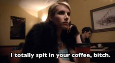 """When Chanel Oberlin secretly spat in Grace Gardner's coffee after she called her """"pathetic"""". 