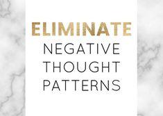 spirituallyempowered elimnate negative thought patterns