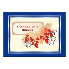 Fall Leaves And Blue Berries Thanksgiving Dinner Custom Invitation with blue border. #Thanksgiving, #invitations, #invites, #fall, #autumn, #leaves, #berries, #orange, #blue, #ecru See more #gifts here http://www.zazzle.com/zazzleproducts1?rf=238228936251904937=zBookmarklet
