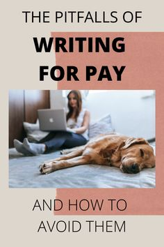 Five Pitfalls of Writing for Pay and How to Avoid Them Writing A Book, Writing Tips, Authors, Writers, Make Money Online, How To Make Money, Strong Names, Heres To You, You Better Work