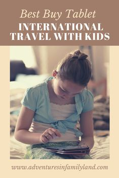 Trawel Advice Our Recommended Tablet for International Travel with Kids Kindle Fire Tablet, Amazon Kindle Fire, Travel With Kids, Family Travel, Fire Kids, Worldwide Travel, Business For Kids, Travel Accessories, Cool Things To Buy