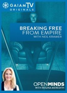 #ReginaMeredith Open Minds: Breaking Free from Empire with #NeilKramer Video - Season 4, Episode 29 - 7/29/2014 - In a world awash with media, the value of the individual is diminished in favor of a hive-mentality. With heart and mind in balance, the Will awakens and the eyes of the universe gaze upon you. You become empowered to break free from Empire and systems of control. Neil Kramer explains how you can begin living as a sovereign human being by deliberately creating and refining....